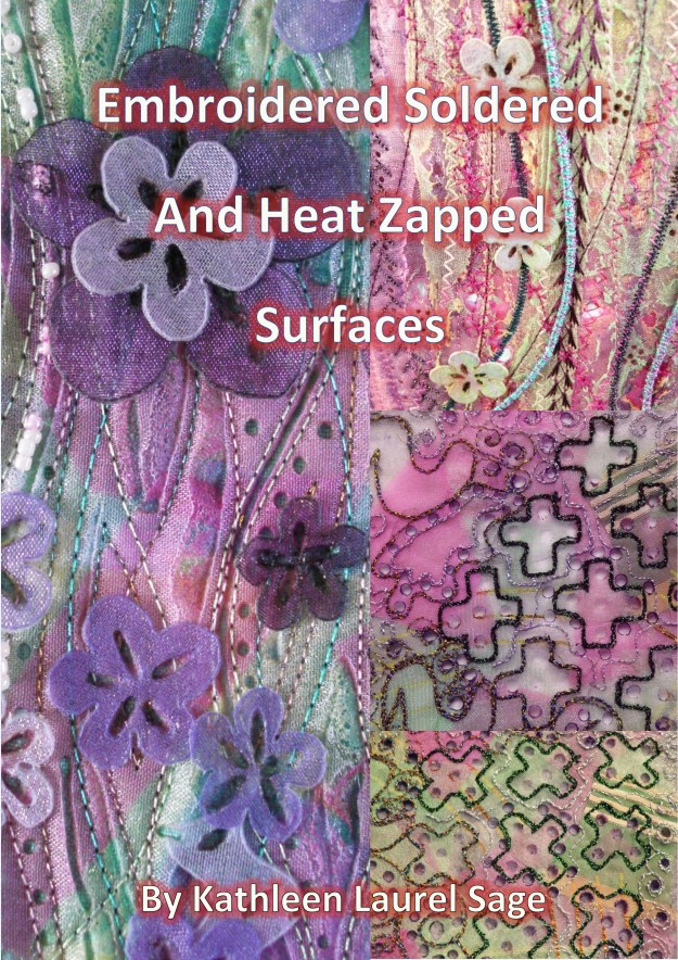 Embroidered Soldered and Heat Zapped Surfaces Book