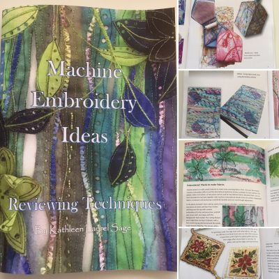 Machine Embroidery Ideas, Reviewing Techniques by Kathleen Laurel Sage